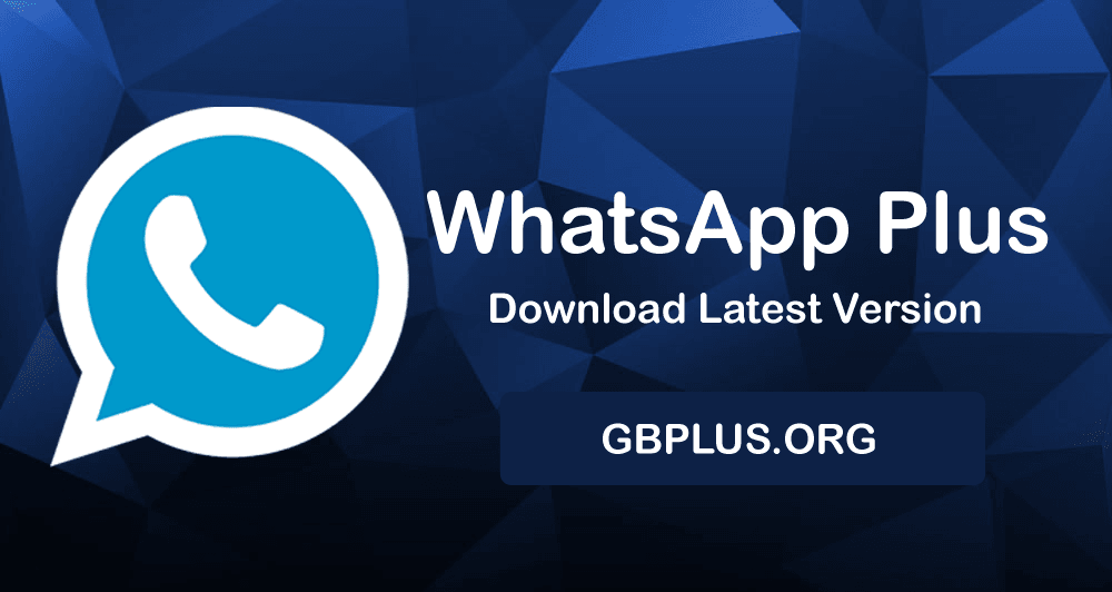 WhatsApp Plus APK Download Latest Version 8.20 for Android