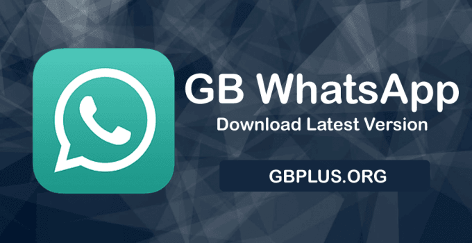 GBWhatsApp APK Download V16.80 Latest Official (Updated) Anti-Ban 2021