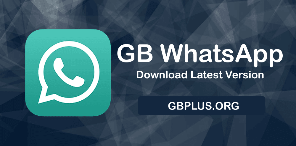 GBWhatsApp APK Download Latest Version (Official) | Anti-Ban 2019