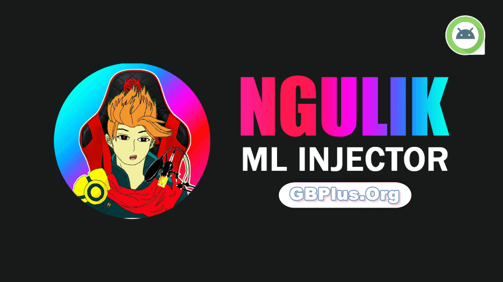 ML Injector APK 5.6 Download Latest Version 2021 (Official)