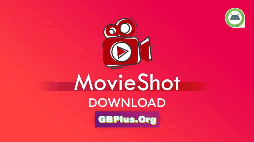 MovieShot APK 1.0 Download Latest Version 2021 (Official)