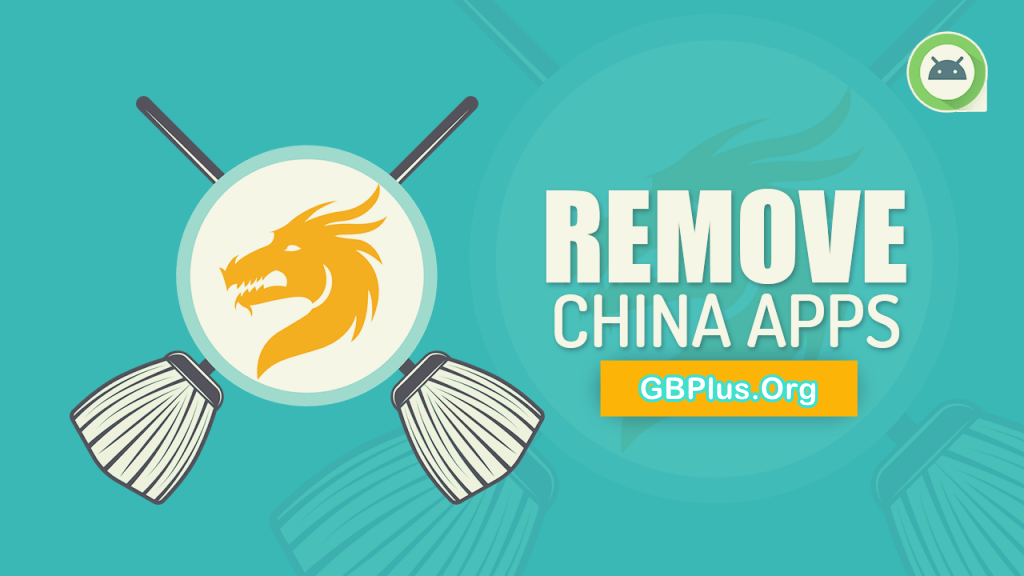 Remove China Apps APK 1.10 Download Latest 2021 (Official)