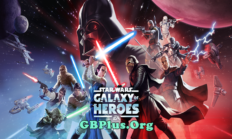 Star Wars Galaxy Of Heroes Apk 0.21.713203 Download Mod for Android
