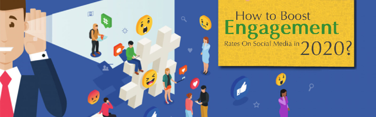 How to Boost Engagement Rates On Social Media in 2021?