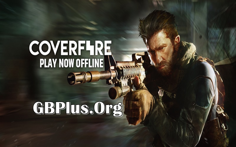 Cover Fire Mod APK 1.21.14 (Money/VIP/Enemy) For Andriod
