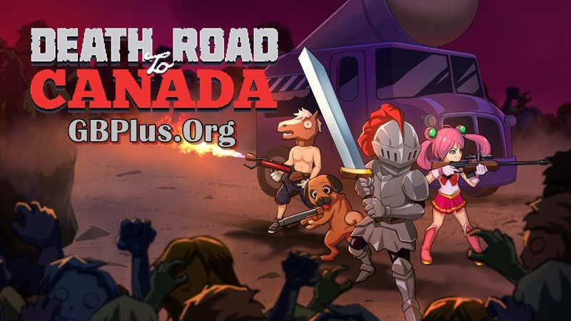 Death Road to Canada Apk Download 1.6.6 Mod for android