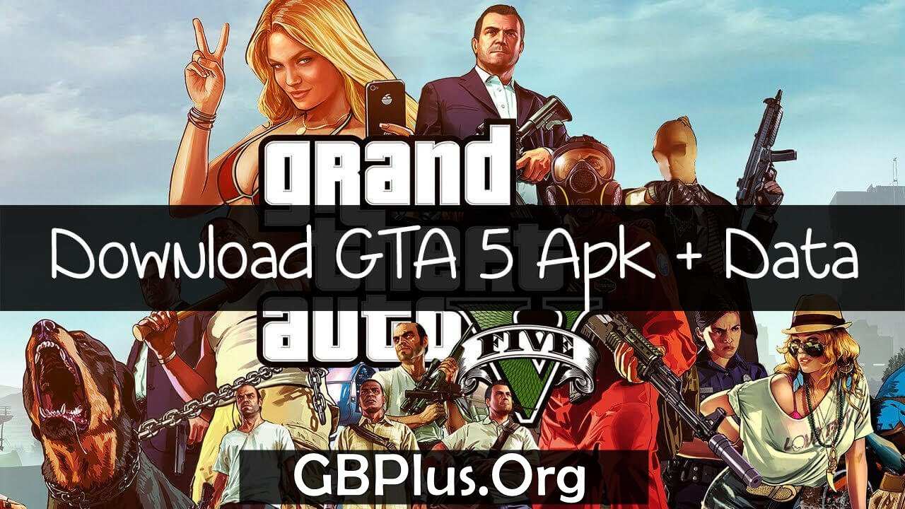 GTA 5 Grand Theft Auto V APK Download 2.0 Latest For Andriod