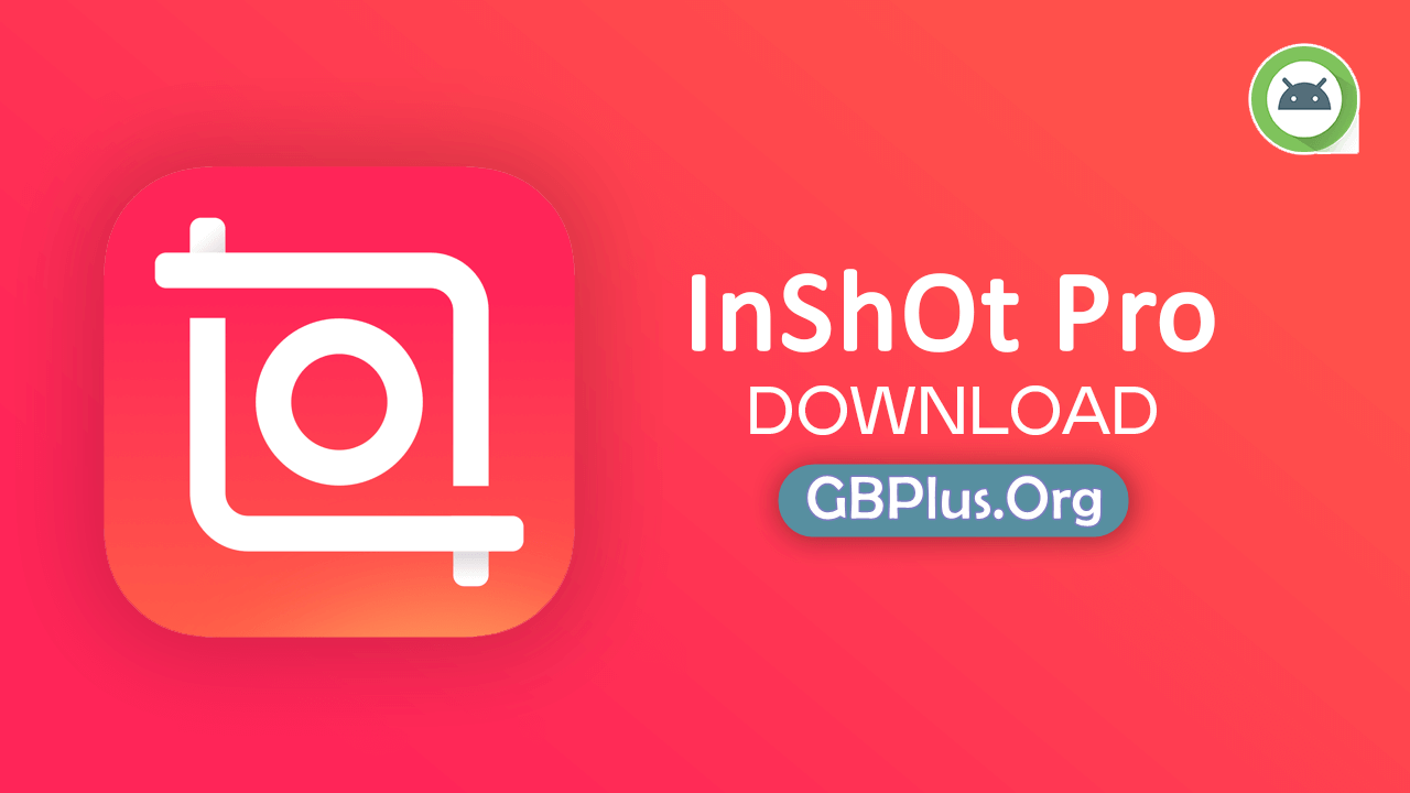 InShot Pro Mod APK 1.710.1311 Download For Andriod (All Unlocked)