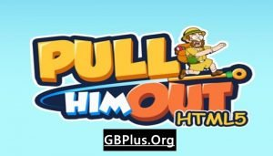 Pull Him Out Mod Apk