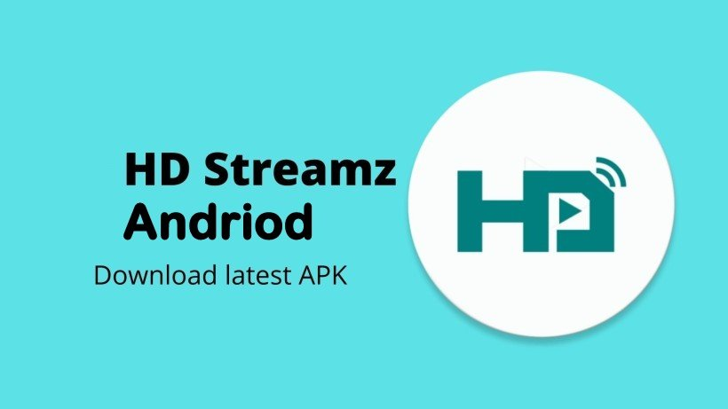 HD Streamz APK Download 3.5.5 Latest Version for Android 2021