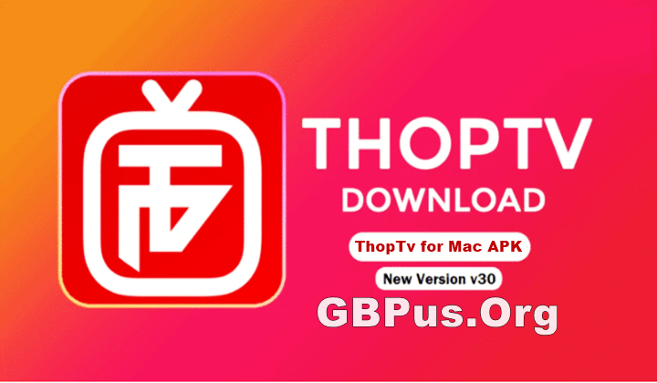 ThopTv for Mac OS Free Download (MOD, Live Match APP) Latest Version