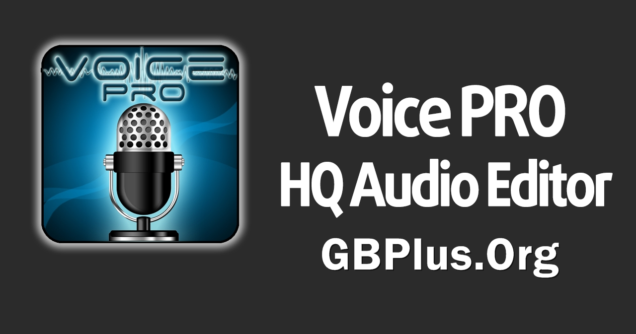 Voice PRO HQ Audio Editor Mod Apk Download 4.2.0 Free For Andriod